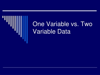One Variable vs. Two Variable Data