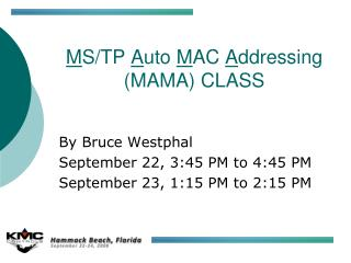 M S/TP  A uto  M AC  A ddressing (MAMA) CLASS