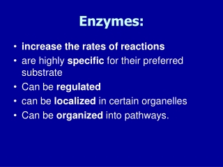 Enzymes:
