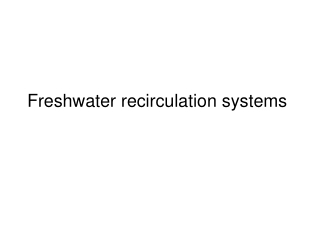 Freshwater recirculation systems