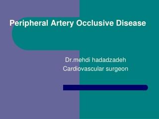 Peripheral Artery Occlusive Disease