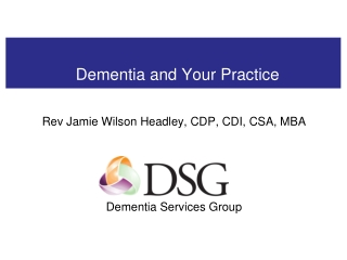 Dementia and Your Practice