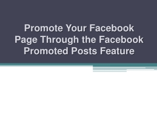 Promote Your Facebook Page through the Facebook Promoted Pos