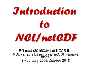 RG mod (20160304) of NCAR file: NCL variable based on a  netCDF  variable model