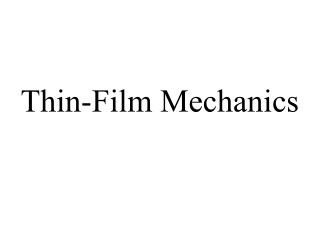 Thin-Film Mechanics