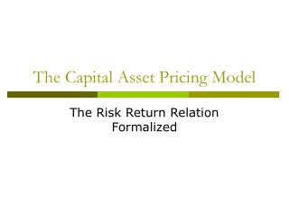 The Capital Asset Pricing Model