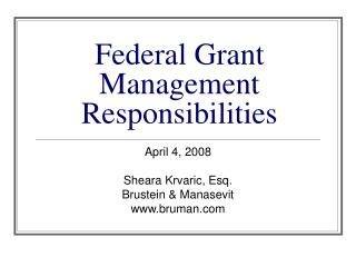 Federal Grant Management Responsibilities