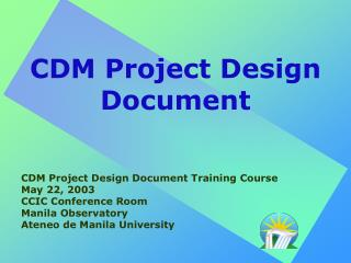 CDM Project Design Document