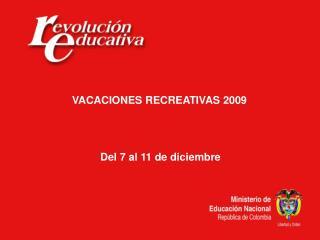 Del 7 al 11 de diciembre