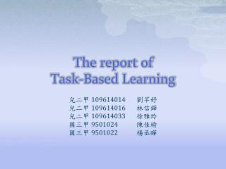 The report of  Task-Based Learning