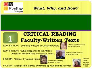 CRITICAL READING Faculty-Written Texts