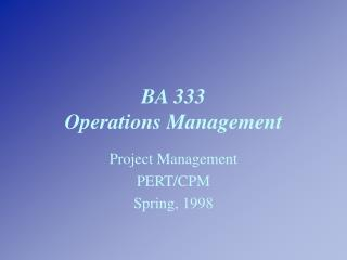 BA 333 Operations Management