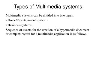 Types of Multimedia systems