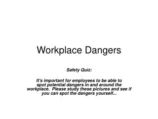 Workplace Dangers