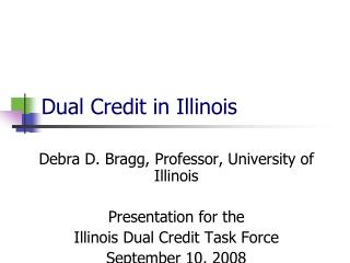 Dual Credit in Illinois