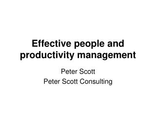 Effective people and productivity management