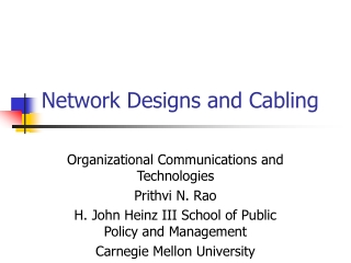Network Designs and Cabling