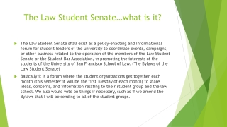 The Law Student Senate … what is it?