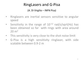 RingLasers and G-Pisa (A. Di Virgilio – INFN Pisa)