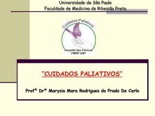 """""""CUIDADOS PALIATIVOS"""""""