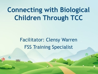 Connecting with Biological Children Through TCC