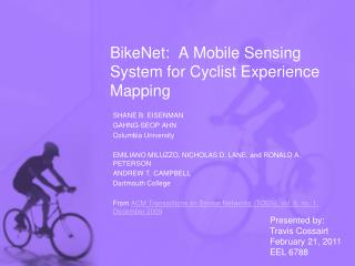 BikeNet :  A Mobile Sensing System for Cyclist Experience Mapping