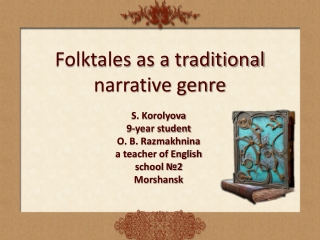 Folktales as a traditional narrative genre