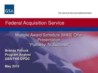 "Multiple Award Schedule (MAS) Offer Presentation ""Pathway To Success"""