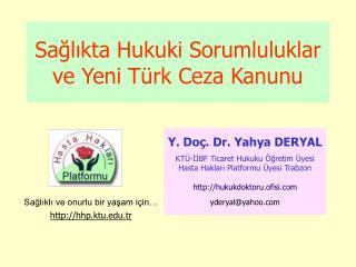 Sağlıkta Hukuki Sorumluluklar ve Yeni Türk Ceza Kanunu