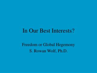 In Our Best Interests?