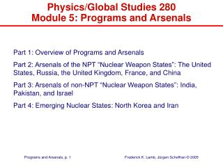 Physics/Global Studies 280  Module 5: Programs and Arsenals
