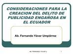 CONSIDERACIONES PARA LA CREACION DEL DELITO DE PUBLICIDAD ENGA OSA EN EL ECUADOR