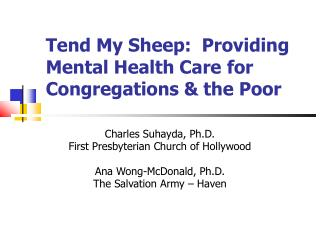 Tend My Sheep: Providing Mental Health Care for Congregations & the Poor
