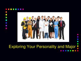 Exploring Your Personality and Major