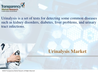Urinalysis Market to Grow to US$ 1.5 bn by 2024