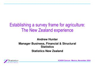 Establishing a survey frame for agriculture: The New Zealand experience
