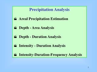 Precipitation Analysis   Areal Precipitation Estimation   Depth - Area Analysis