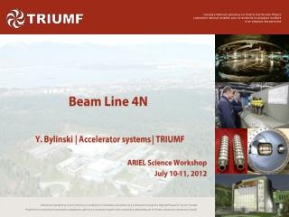 Beam Line 4N