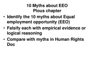 Identify the 10 myths about Equal employment opportunity (EEO) Falsify each with empirical evidence or logical reasoning