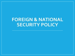Foreign & National Security Policy