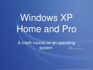 Windows XP Home and Pro