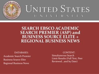 SEARCH EBSCO ACADEMIC SEARCH PREMIER (ASP) and BUSINESS SOURCE ELITE + REGIONAL BUSINESS NEWS