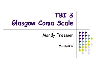 TBI &  Glasgow Coma Scale