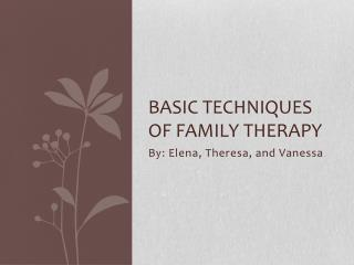 Basic Techniques of Family Therapy