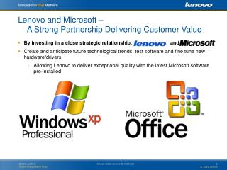 Lenovo and Microsoft –      A Strong Partnership Delivering Customer Value