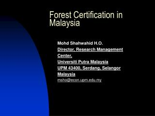 Forest Certification in Malaysia