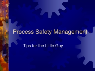 Process Safety Management -