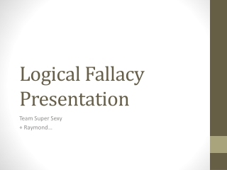 Logical Fallacy Presentation