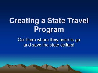 Creating a State Travel Program