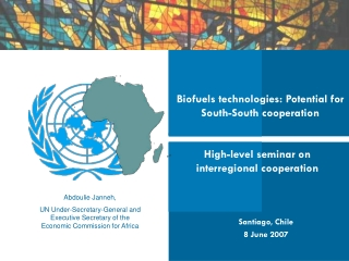 Biofuels technologies: Potential for South-South cooperation